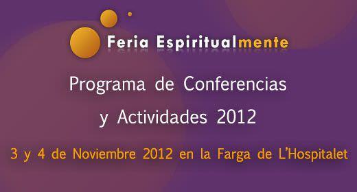 Programa de conferencias y actividades Espiritualmente 2012