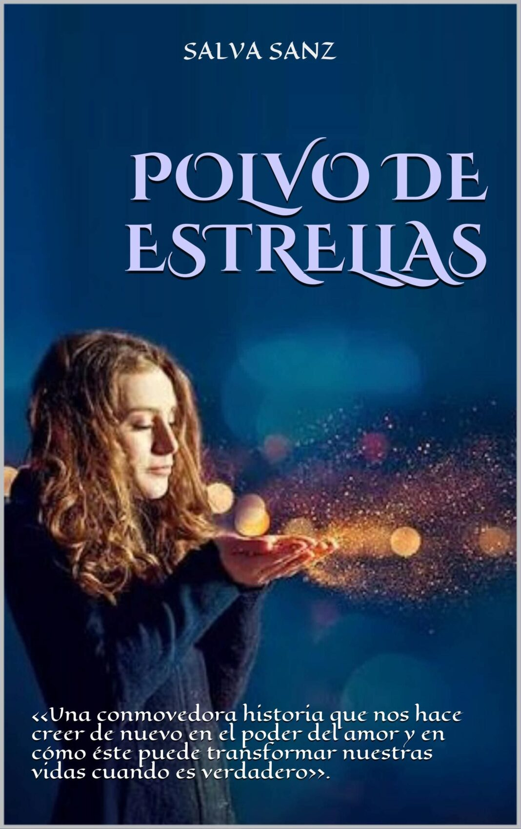 Recomendación literaria: Polvo de estrellas (Salva Sanz)