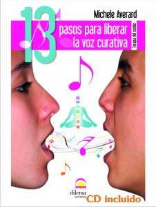 Presentación del libro de Michele Averard '13 Pasos para Liberar la Voz Curativa'