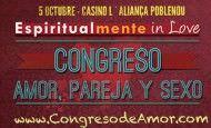 Programa de actividades de Espiritualmente in Love, el Primer Congreso de Amor, Pareja y Sexo